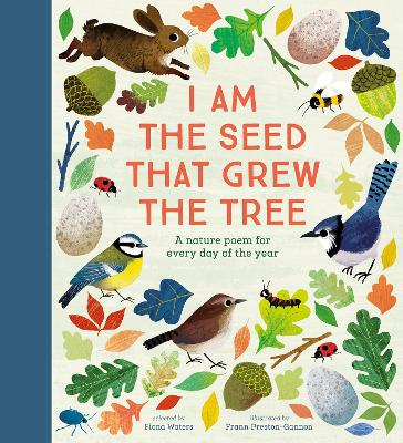 I Am the Seed That Grew the Tree - A Nature Poem for Every Day of the Year: National Trust