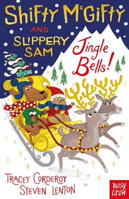 Shifty McGifty and Slippery Sam: Jingle Bells!: Two-colour fiction for 5+ readers