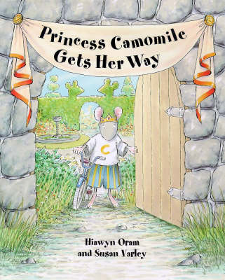 Princess Camomile Gets Her Way
