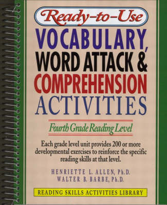 Ready-to-Use Vocabulary Word Attack and Comprehension Activities: Fourth Grade Reading Level