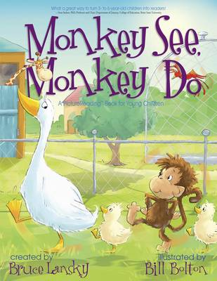 Monkey See, Monkey Do: A Picturereading Book for Young Children