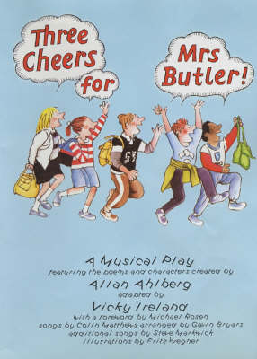 Three Cheers for Mrs Butler: A Musical Play