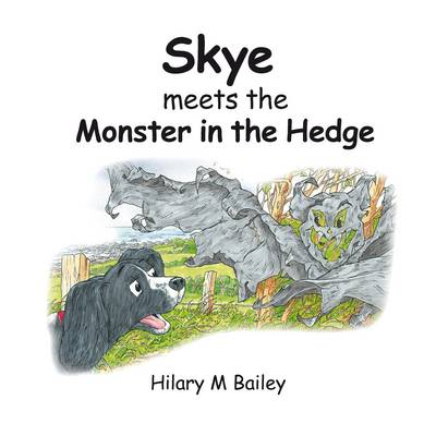 Skye Meets the Monster in the Hedge