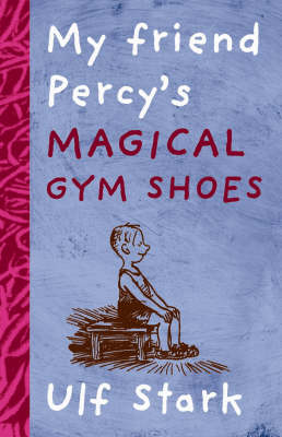 My Friend Percys Magical Gym Shoes