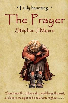 The Prayer: A Haunting Children's Christmas Tale That Captures the True Spirit of Christmas