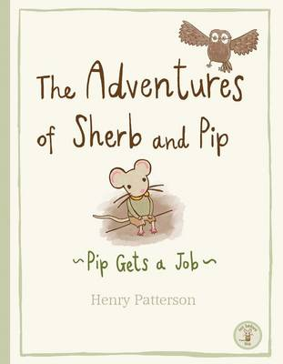 The Adventures of Sherb and Pip: Pip Gets a Job