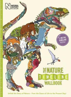 The Nature Timeline Wallbook: Unfold the Story of Nature - from the Dawn of Life to the Present Day!