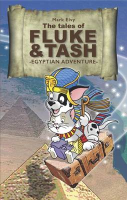 The Tales of Fluke and Tash in Egyptian Adventure