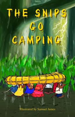 The Snips Go Camping
