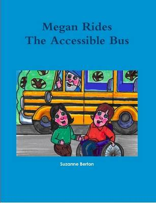 Megan Rides The Accessible Bus