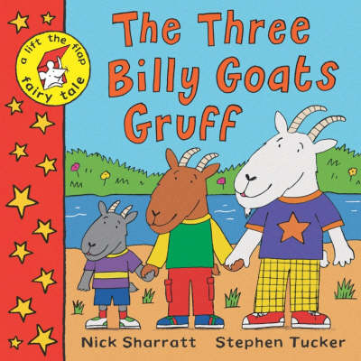 The Three Billy Goats Gruff: A Lift-the-Flap Fairy Tale