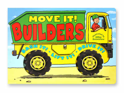 Move it! Builders