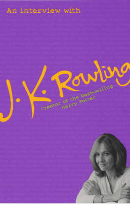 An Interview with J.K.Rowling