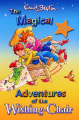 The Magical Adventures of the Wishing Chair