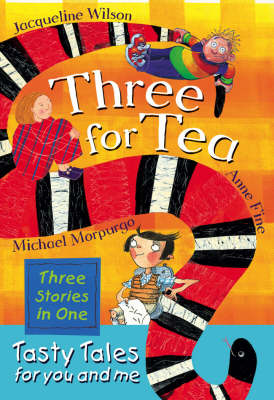 Three for Tea: Tasty Tales for You and Me