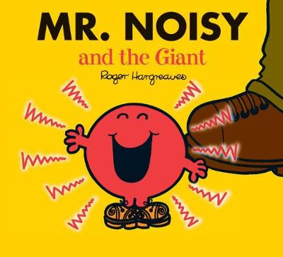 Mr. Noisy and the Giant