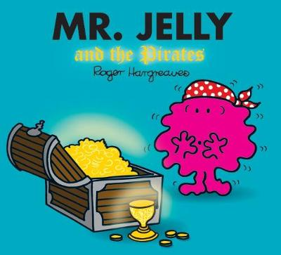 Mr. Jelly and the Pirates