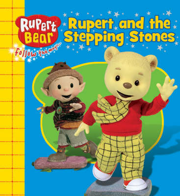 Rupert and the Stepping Stones