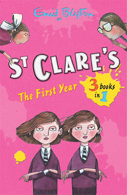 St Clare's: The First Year