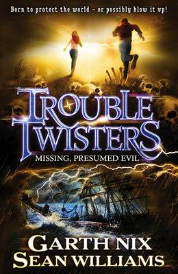 Troubletwisters 4: Missing, Presumed Evil