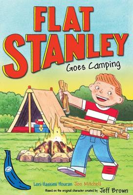 Flat Stanley Goes Camping: Blue Banana
