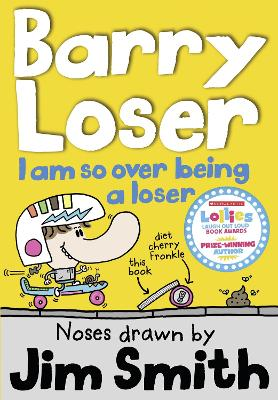 Barry Loser: I am so over being a Loser