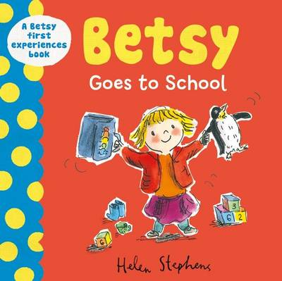 Betsy Goes to School