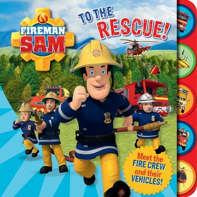 Fireman Sam: To the Rescue! Tabbed Board Book