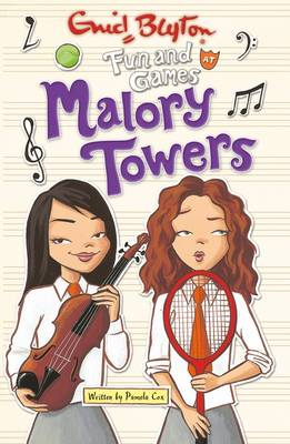 Malory Towers #10 Fun and Games