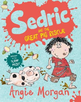 Sedric and the Great Pig Rescue