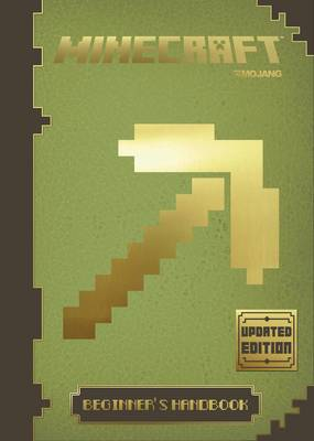 Minecraft: Beginner's Handbook - Updated Edition: An Official Minecraft Book from Mojang