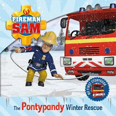Fireman Sam: My First Storybook: The Pontypandy Winter Rescue