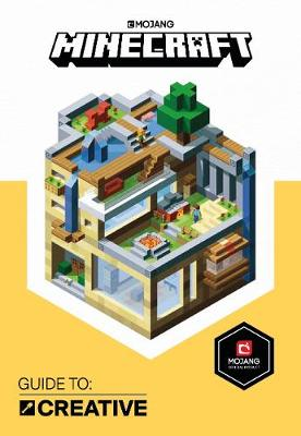 Minecraft Guide to Creative: An Official Minecraft Book From Mojang
