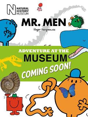 Mr Men at the Natural History Museum