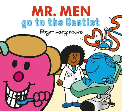 Mr. Men go to the Dentist: Mr. Men and Little Miss Every Day