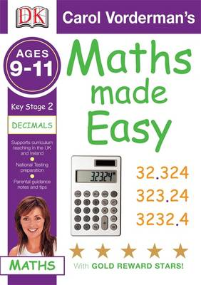 Carol Vonderman's Maths Made Easy 9-11 Key Stage 2 Decimals