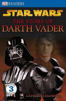 """Star Wars"" the Story of Darth Vader"