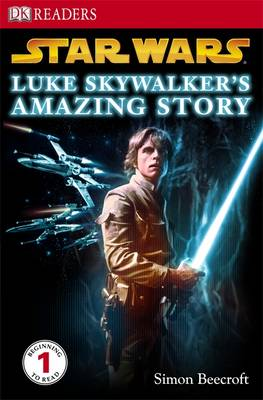 """Star Wars"" Luke Skywalker's Amazing Story"
