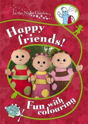 Happy Friends!: Fun with Colouring