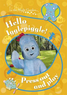 Hello Igglepiggle! Press Out and Play