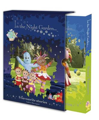 """In the Night Garden"" Story Treasury: 8 Favourite Stories"