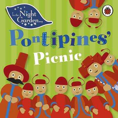 In the Night Garden: Pontipines' Picnic