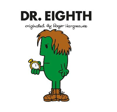 Doctor Who: Dr. Eighth (Roger Hargreaves)