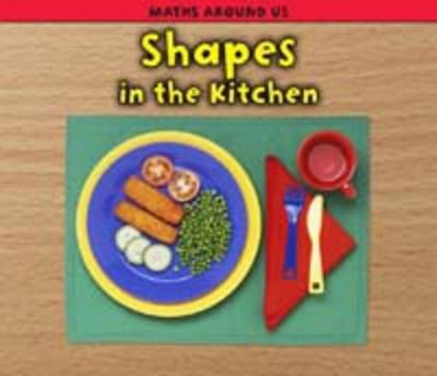 Shapes in the Kitchen