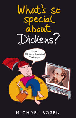 What's So Special About Dickens?