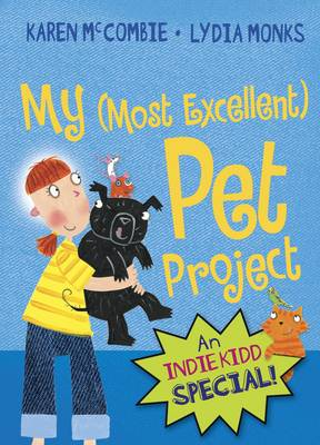 Indie Kidd: My (Most Excellent) Pet Project