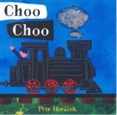 Choo Choo Board Book