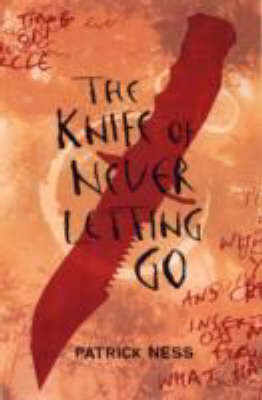 Chaos Walking Bk 1: The Knife Of Never L
