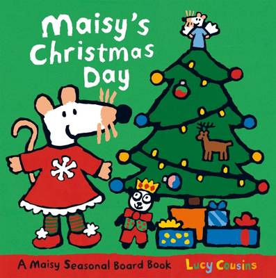 Maisy's Christmas Day Board Book