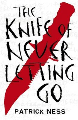 Chaos Walking Book 1: The Knife Of Never